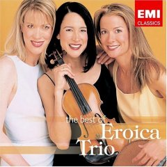 Best of the Eroica Trio